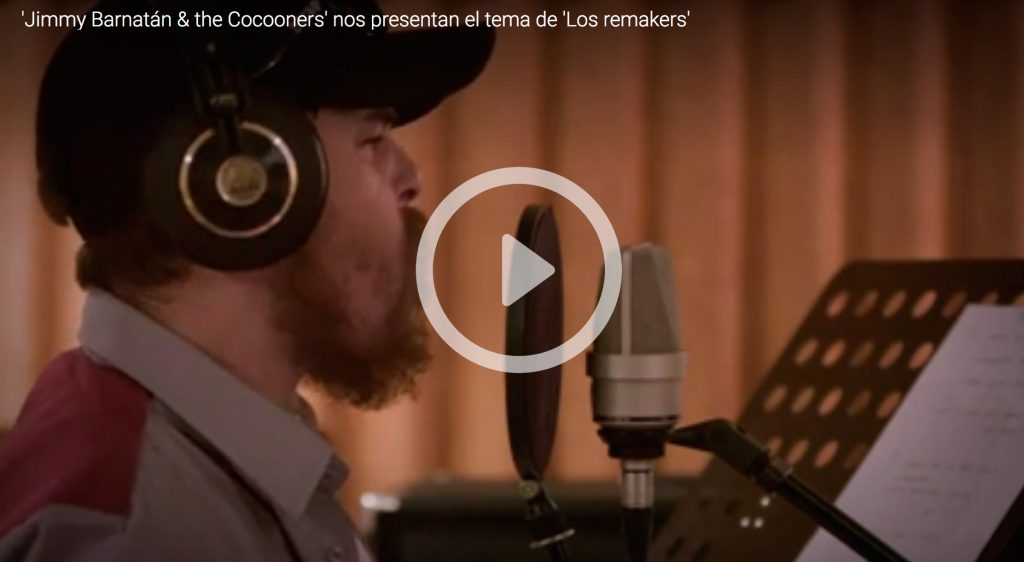 "Jimmy Barnatán & The Cocooners - ""Los Remakers"""