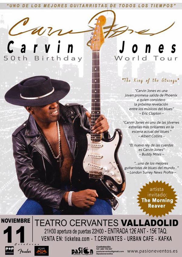 Carvin Jones - 50th Birthday World Tour - Valladolid