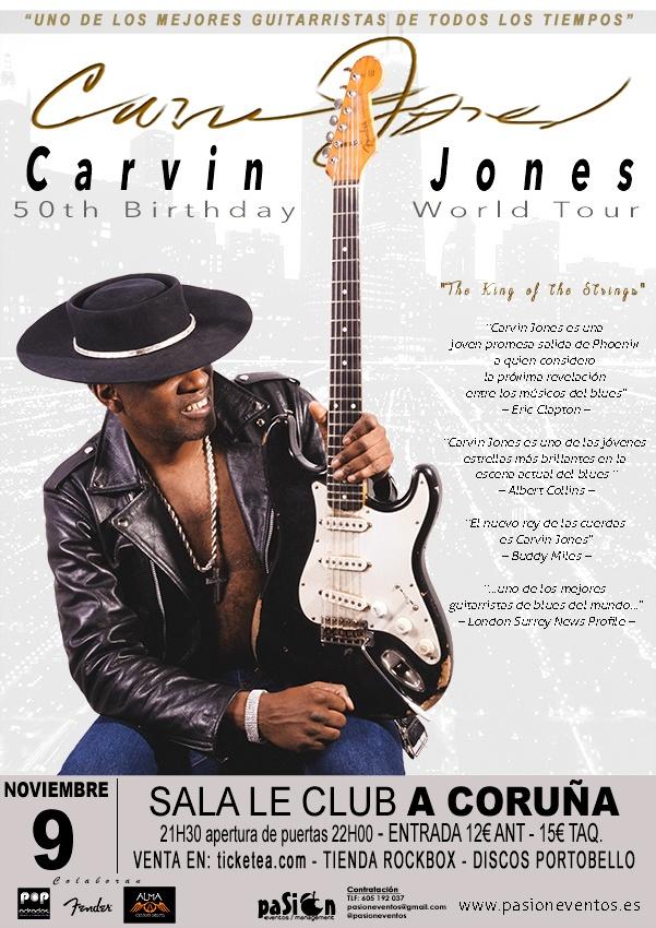 Carvin Jones - 50th Birthday World Tour - A Coruña