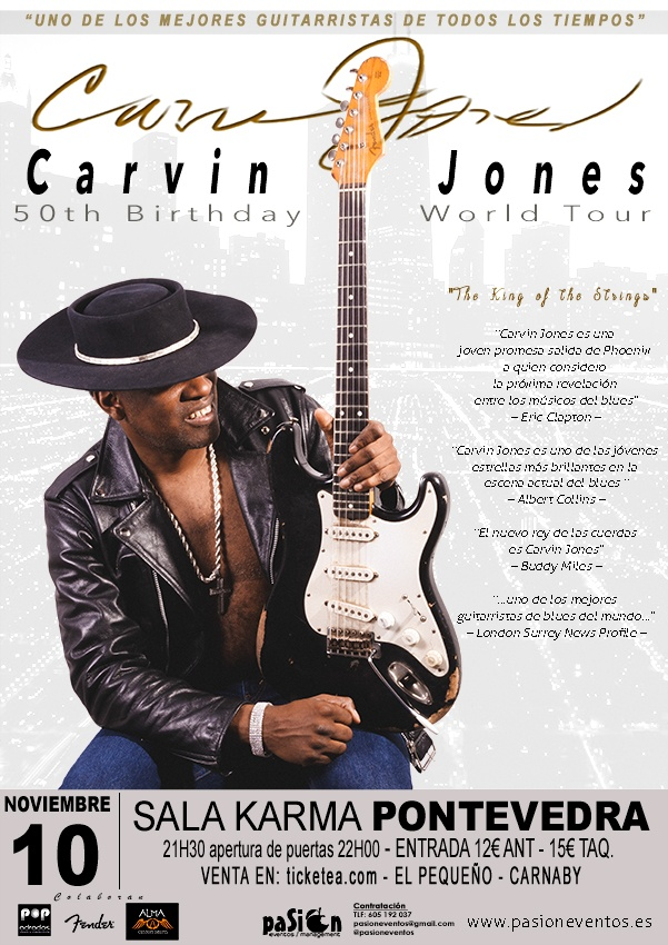 Carvin Jones - 50th Birthday World Tour - Pontevedra