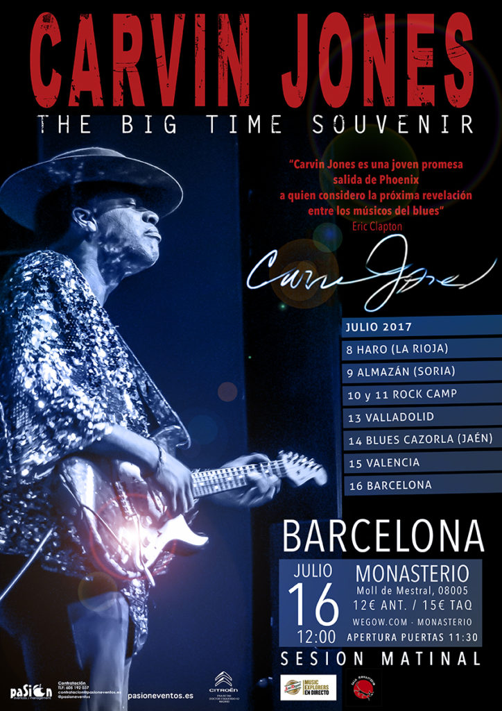 Cartel Carvin Jones - The Big Time Souvenir Tour - Barcelona