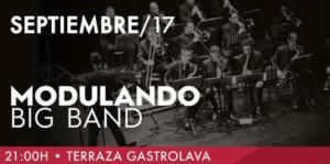 Modulando Big Band en Las Veladas Heineken del GastroLAVA - paSiÓn eventos/management