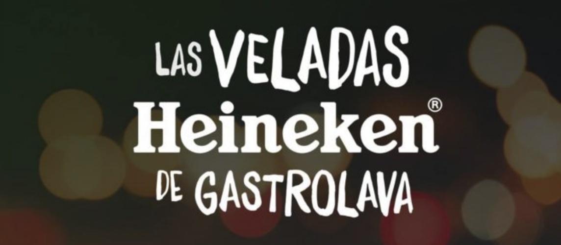 VELADAS HEINEKEN - GASTROLAVA