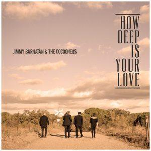 How Deep is Your Love - Single - Jimmy Barnatán & The Cocooners