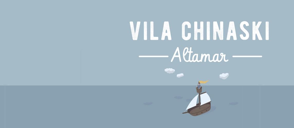 Vila Chinaski - Altamar