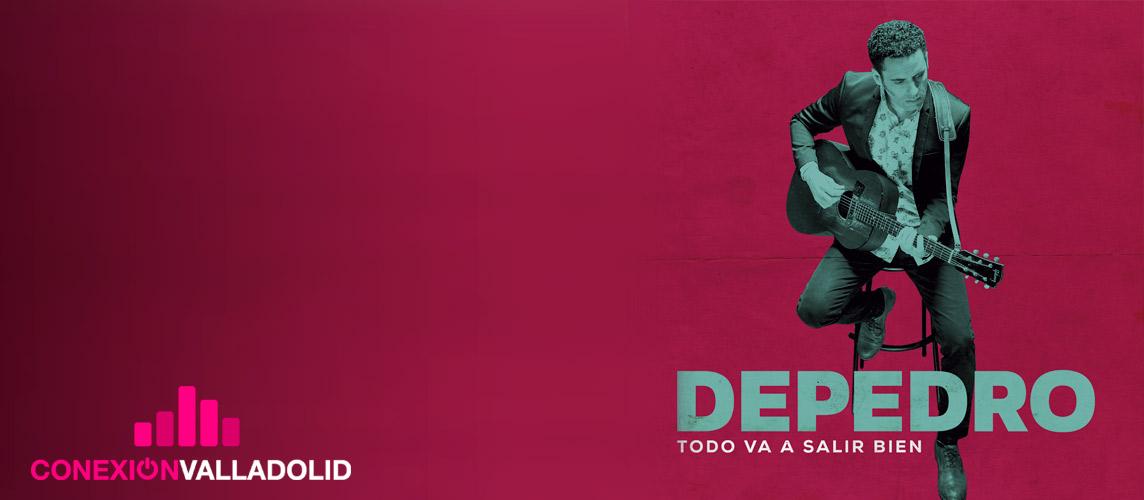 Depedro - Conexión Valladolid