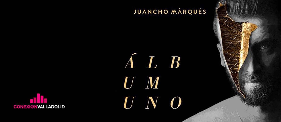 Juancho Marqués, Conexión Valladolid